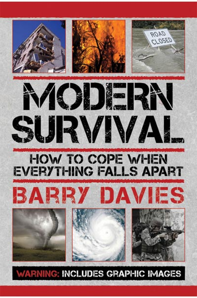 Modern Survival How to Cope When Everything Falls Apart
